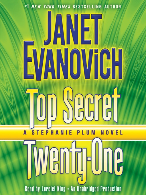 Title details for Top Secret Twenty-One by Janet Evanovich - Wait list