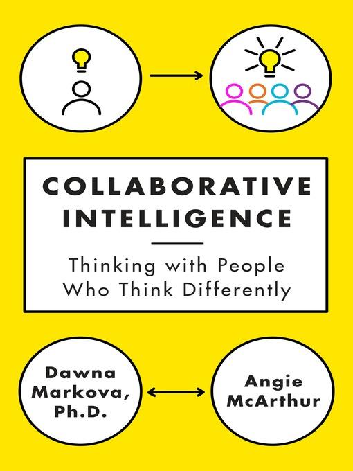 Title details for Collaborative Intelligence by Dawna Markova - Wait list