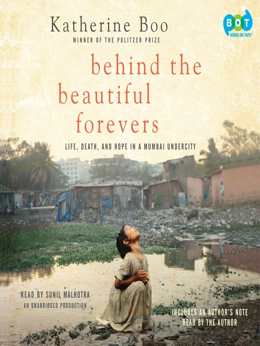 Title details for Behind the Beautiful Forevers by Katherine Boo - Available