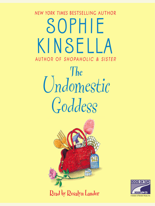 Title details for The Undomestic Goddess by Sophie Kinsella - Wait list