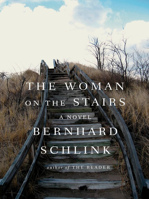 Title details for The Woman on the Stairs by Bernhard Schlink - Wait list