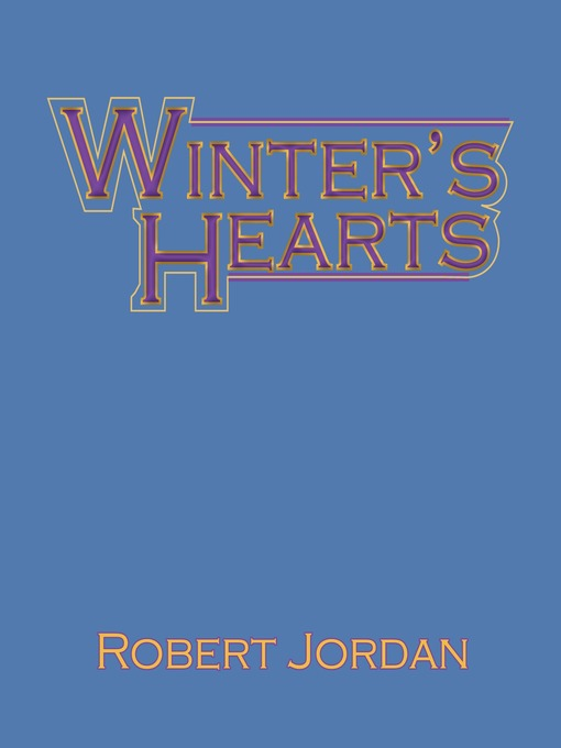 Title details for Winter's Heart by Robert Jordan - Wait list