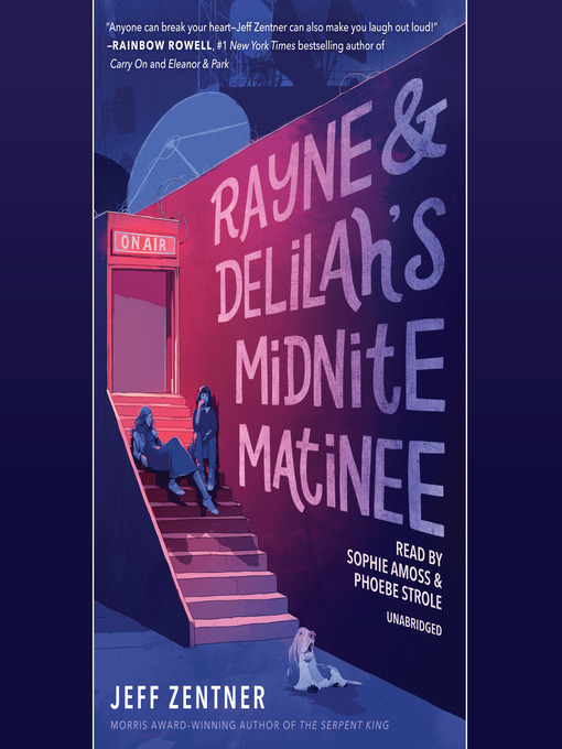 Title details for Rayne & Delilah's Midnite Matinee by Jeff Zentner - Available