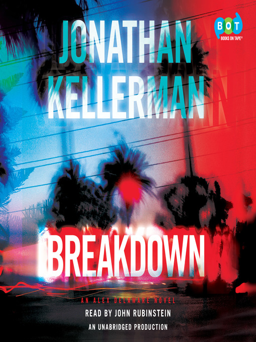 Title details for Breakdown by Jonathan Kellerman - Wait list