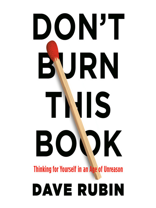 Title details for Don't Burn This Book by Dave Rubin - Wait list