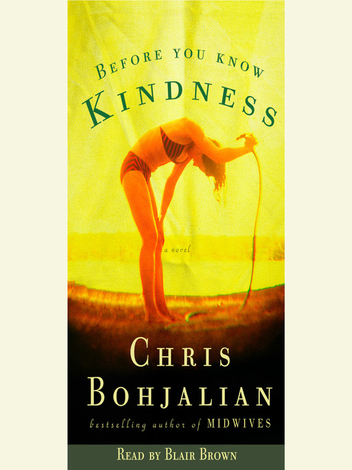 Title details for Before You Know Kindness by Chris Bohjalian - Available