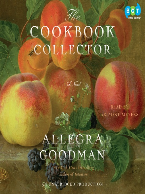 Title details for The Cookbook Collector by Allegra Goodman - Available