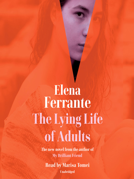 Title details for The Lying Life of Adults by Elena Ferrante - Wait list