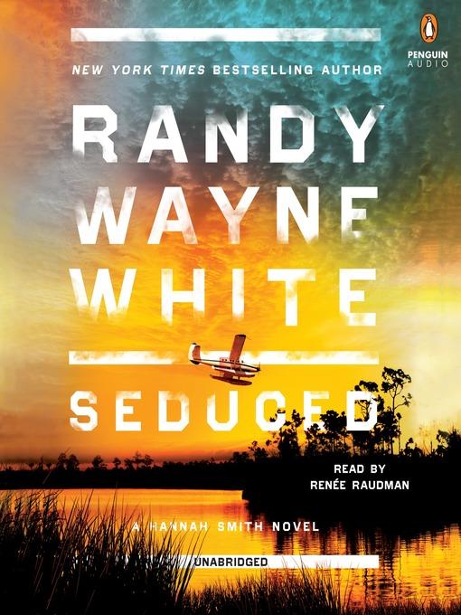 Title details for Seduced by Randy Wayne White - Wait list
