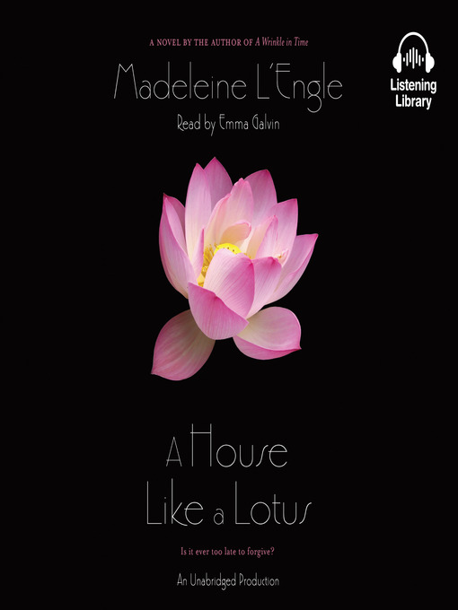 Title details for A House Like a Lotus by Madeleine L'engle - Wait list