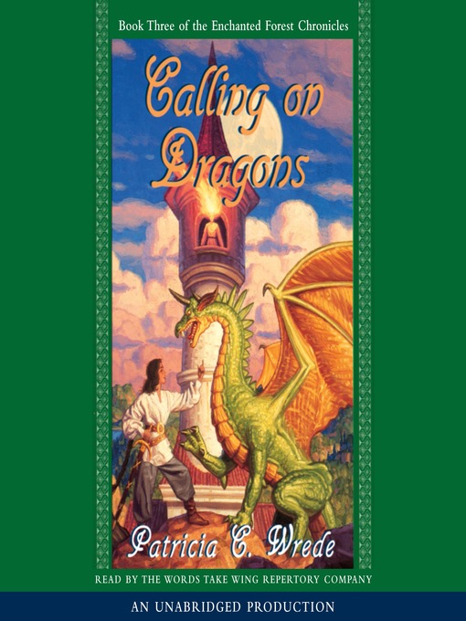Title details for Calling on Dragons by Patricia C. Wrede - Wait list