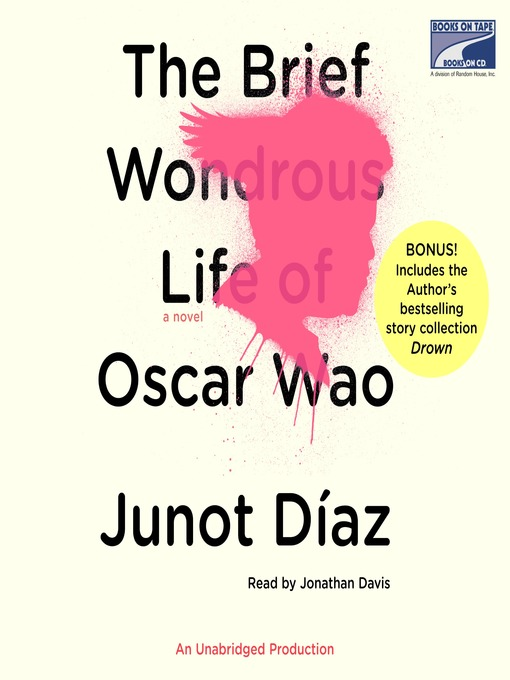 Title details for The Brief Wondrous Life of Oscar Wao by Junot Díaz - Wait list