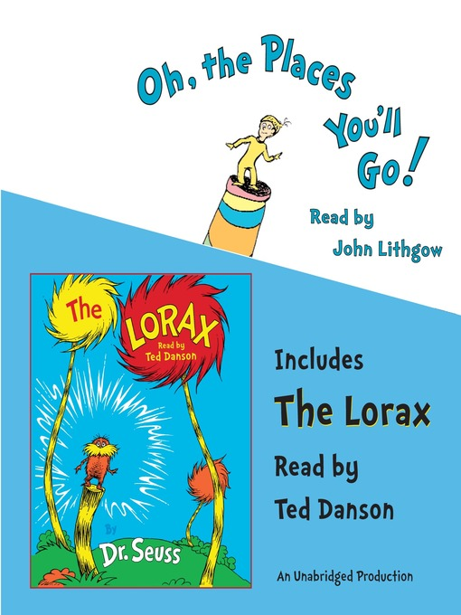 Title details for Oh, The Places You'll Go! and The Lorax by Dr. Seuss - Available