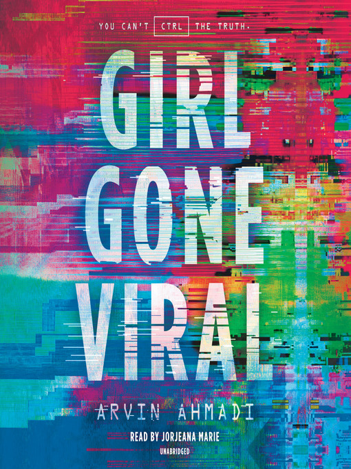 Title details for Girl Gone Viral by Arvin Ahmadi - Available