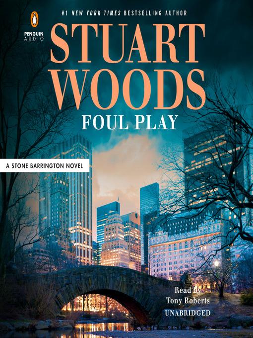 Title details for Foul Play by Stuart Woods - Wait list