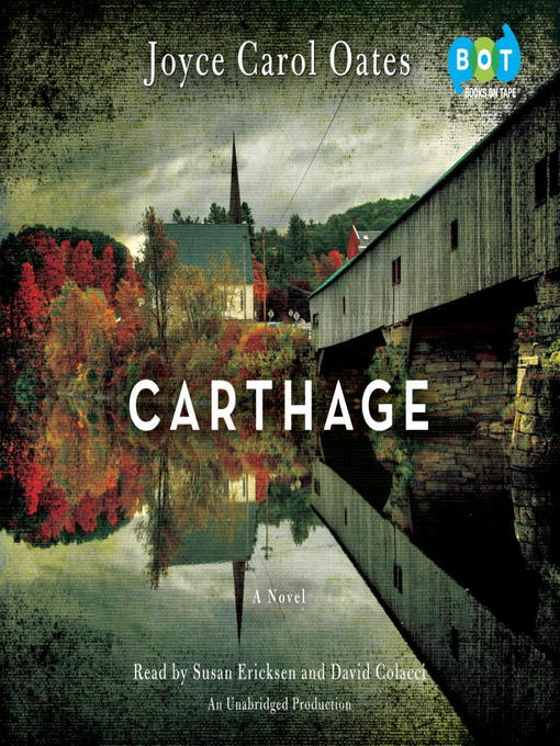 Title details for Carthage by Joyce Carol Oates - Available