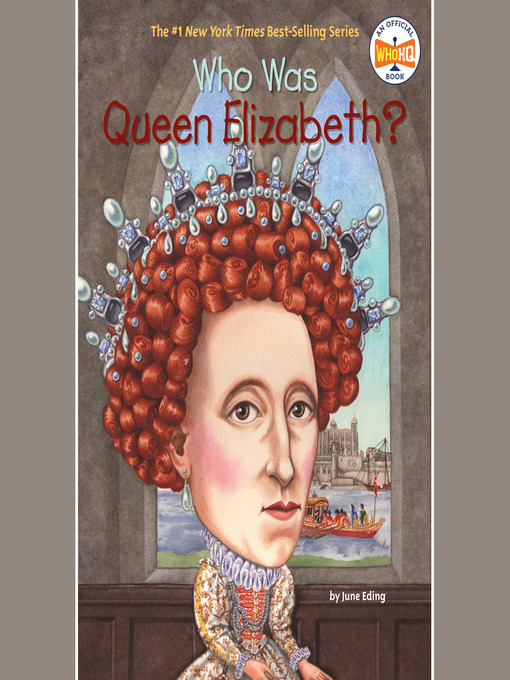 Title details for Who Was Queen Elizabeth? by June Eding - Wait list