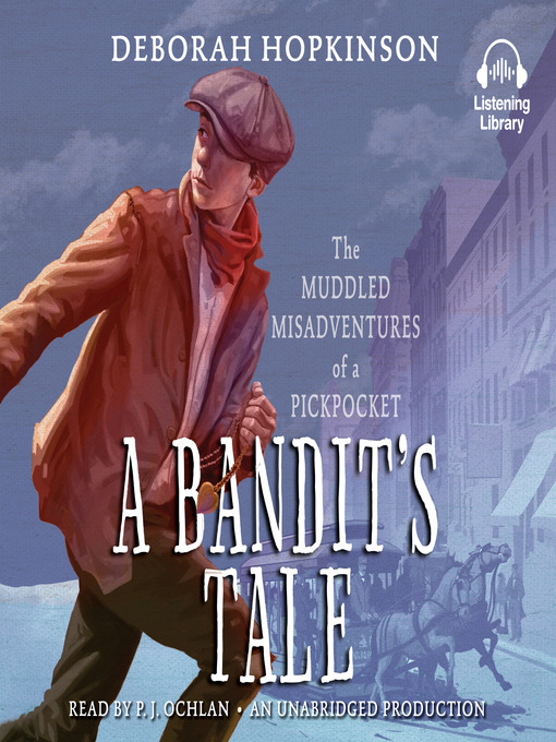 Title details for A Bandit's Tale by Deborah Hopkinson - Wait list