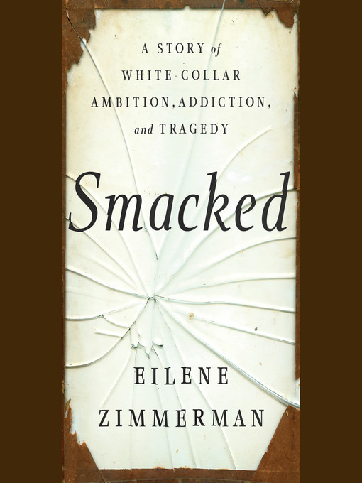 Title details for Smacked by Eilene Zimmerman - Available