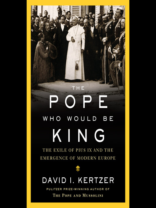 Title details for The Pope Who Would Be King by David I. Kertzer - Wait list