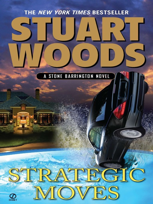 Title details for Strategic Moves by Stuart Woods - Wait list