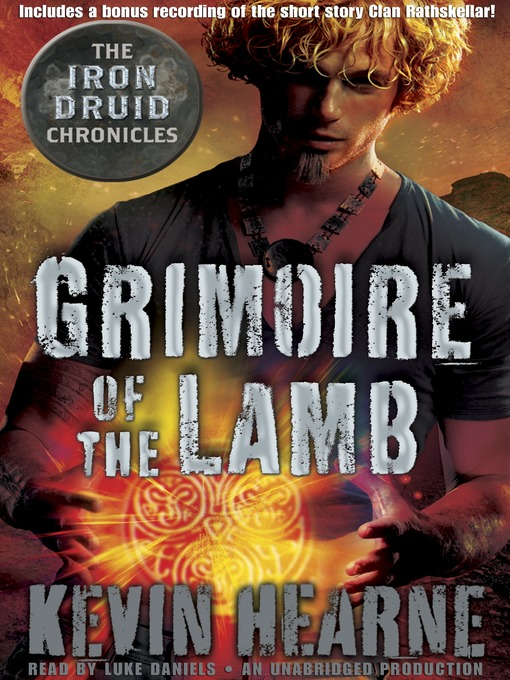 Title details for Grimoire of the Lamb by Kevin Hearne - Available