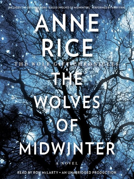 Title details for The Wolves of Midwinter by Anne Rice - Available