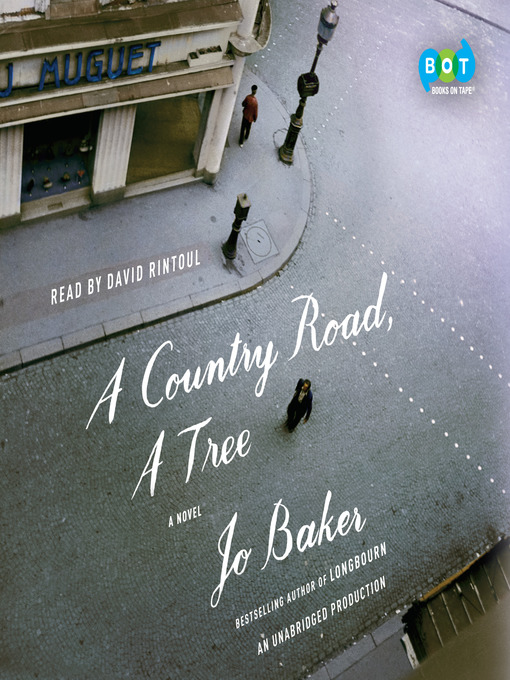 Title details for A Country Road, a Tree by Jo Baker - Available