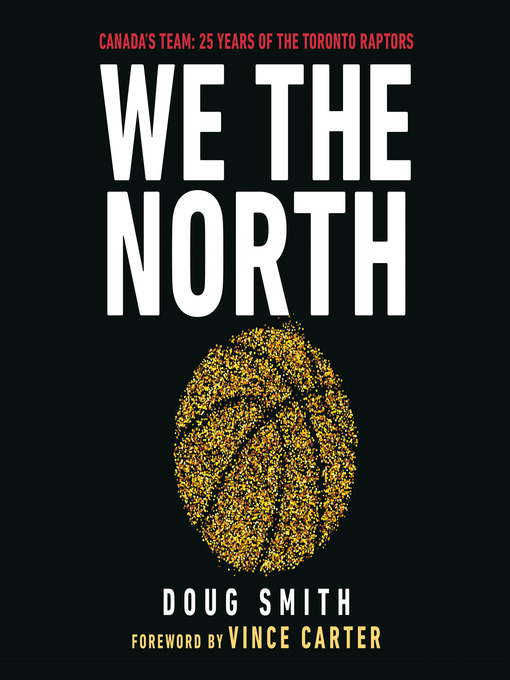 Title details for We the North by Doug Smith - Available