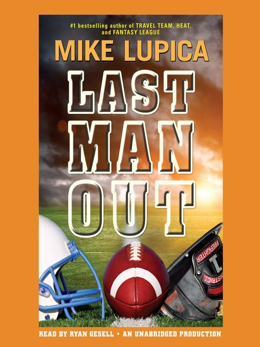 Title details for Last Man Out by Mike Lupica - Available