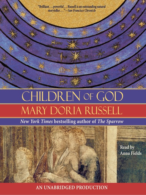 Title details for Children of God by Mary Doria Russell - Available