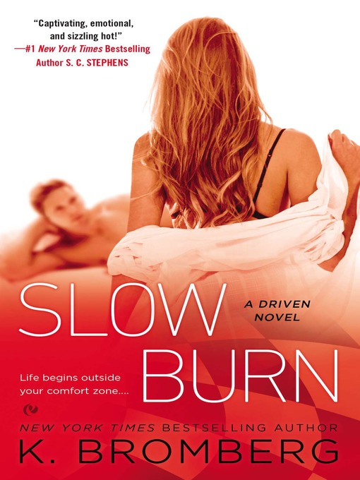 Title details for Slow Burn by K. Bromberg - Available