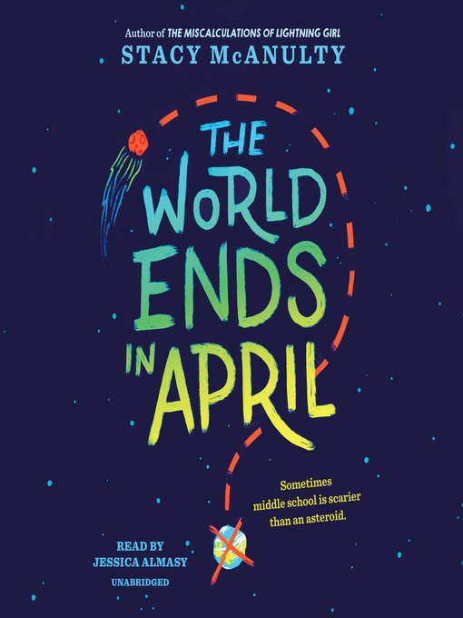 Title details for The World Ends in April by Stacy McAnulty - Wait list