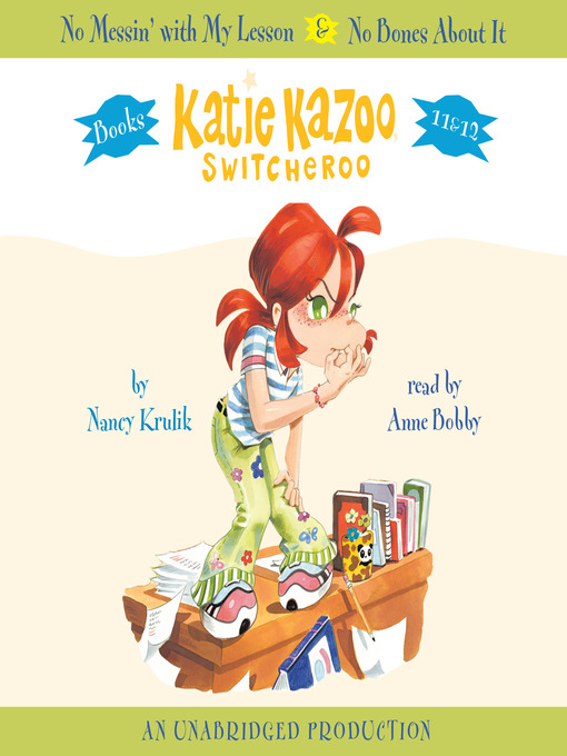 Title details for Katie Kazoo, Switcheroo, Books 11 & 12 by Nancy Krulik - Wait list