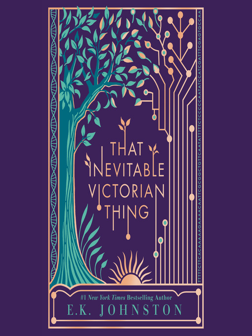 Title details for That Inevitable Victorian Thing by E.K. Johnston - Wait list