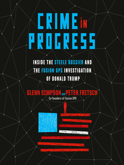 Title details for Crime in Progress by Glenn Simpson - Wait list