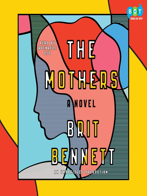 Title details for The Mothers by Brit Bennett - Wait list