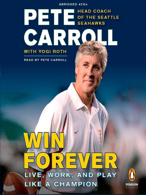 Title details for Win Forever by Pete Carroll - Wait list
