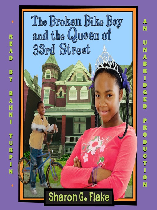 Title details for The Broken Bike Boy and the Queen of 33rd Street by Sharon Flake - Available