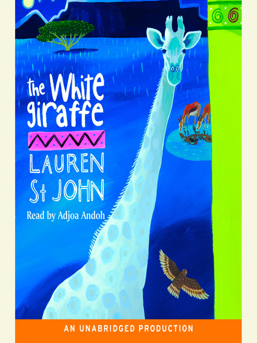 Title details for The White Giraffe by Lauren St. John - Available
