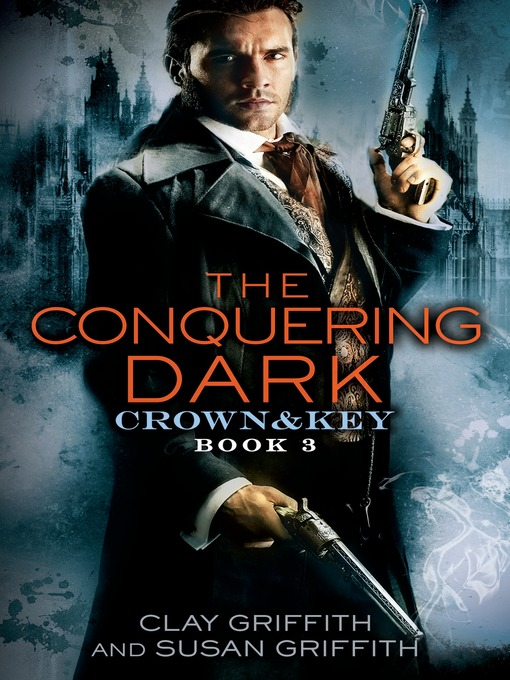 Title details for The Conquering Dark by Clay Griffith - Wait list
