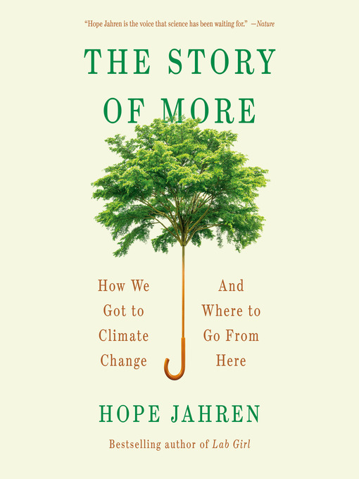 Title details for The Story of More by Hope Jahren - Available