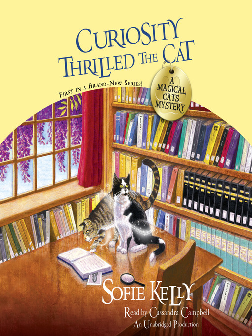 Title details for Curiosity Thrilled the Cat by Sofie Kelly - Wait list