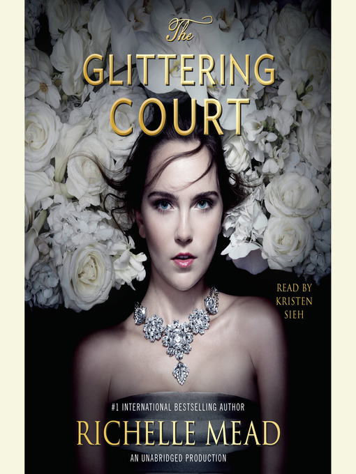 Title details for The Glittering Court by Richelle Mead - Wait list