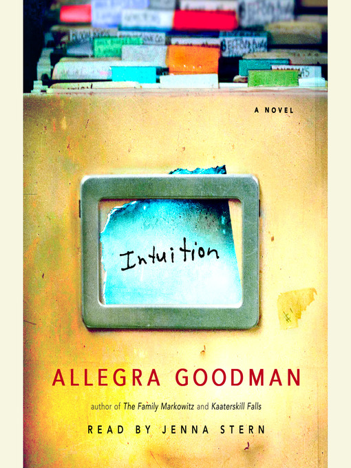 Title details for Intuition by Allegra Goodman - Available