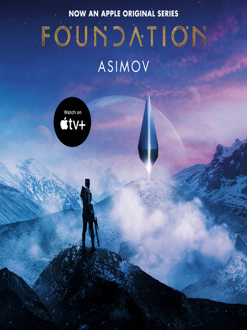 Title details for Foundation by Isaac Asimov - Wait list
