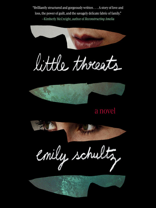 Title details for Little Threats by Emily Schultz - Available