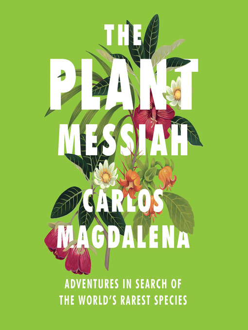 Title details for The Plant Messiah by Carlos Magdalena - Available
