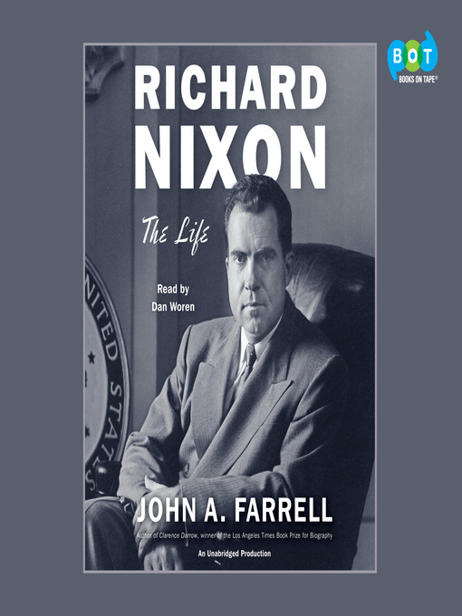 Title details for Richard Nixon by John A. Farrell - Wait list