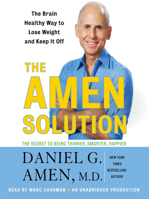 Title details for The Amen Solution by Daniel G. Amen - Available